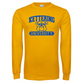 Gold Long Sleeve T Shirt-Arched Kettering University in Bar