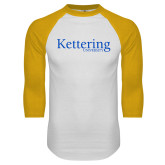 White/Gold Raglan Baseball T Shirt-Kettering University Word Mark