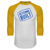 White/Gold Raglan Baseball T Shirt-Kettering Built