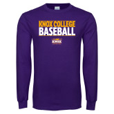 Purple Long Sleeve T Shirt-Knox College Baseball Stacked