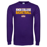 Purple Long Sleeve T Shirt-Knox College Basketball Stacked