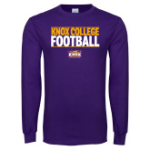 Purple Long Sleeve T Shirt-Knox College Football Stacked