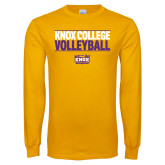 Gold Long Sleeve T Shirt-Knox College Volleyball Stacked
