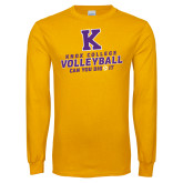 Gold Long Sleeve T Shirt-Knox College Volleyball Can You Dig It