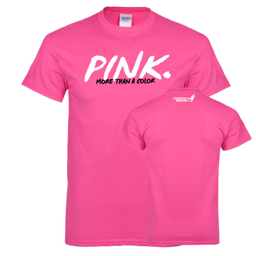 Komen Hot Pink T Shirt Pink More Than A Color