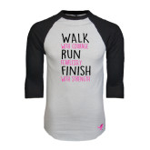 White/Black Raglan Baseball T-Shirt-Walk Run Finish