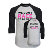 White/Black Raglan Baseball T-Shirt-Race To Be First