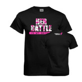 Black T Shirt-Her Battle Is My Battle