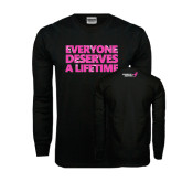 Black Long Sleeve TShirt-Everyone Deserves A Lifetime - Splatter