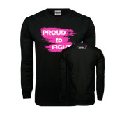Black Long Sleeve TShirt-Proud To Fight
