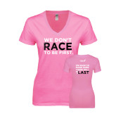 Next Level Ladies Junior Fit Deep V Pink Tee-Race To Be First