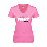 Next Level Ladies Junior Fit Deep V Pink Tee-Fight For A Cure