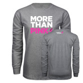 Grey Long Sleeve T Shirt-More Than Pink