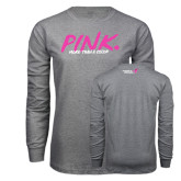 Grey Long Sleeve T Shirt-Pink More Than A Color