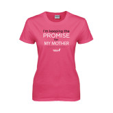 Ladies Fuchsia T Shirt-Keeping The Promise For...