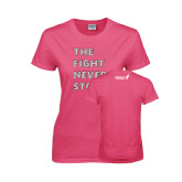 Ladies Fuchsia T Shirt-The Fight Never Stops