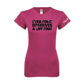 Ladies SoftStyle Junior Fitted Fuchsia Tee-Everyone Deserves A Lifetime - Splatter