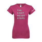 Ladies SoftStyle Junior Fitted Fuchsia Tee-The Fight Never Stops