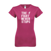Ladies SoftStyle Junior Fitted Fuchsia Tee-The Fight Never Stops Distressed