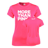 Ladies Performance Hot Pink Tee-More Than Pink