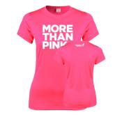 Ladies Performance Hot Pink Tee-More Than Pink