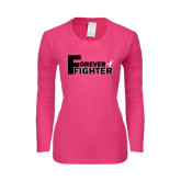Ladies Fuchsia Long Sleeve T Shirt-Forever Fighter