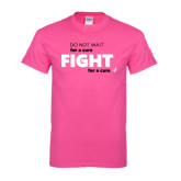 Hot Pink T Shirt-Fight For A Cure