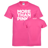 Hot Pink T Shirt-More Than Pink
