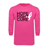 Hot Pink Long Sleeve T Shirt-Hope Fight Cure