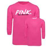 Hot Pink Long Sleeve T Shirt-Pink More Than A Color