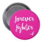 2.25 inch Round Button-Forever Fighter