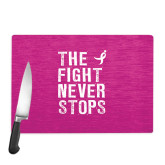 Cutting Board-The Fight Never Stops Distressed