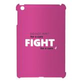 iPad 4 Mini Case-Fight For A Cure