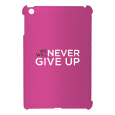 iPad 4 Mini Case-We Will Never Give Up