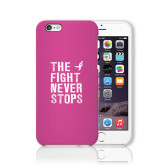 iPhone 6 Phone Case-The Fight Never Stops Distressed