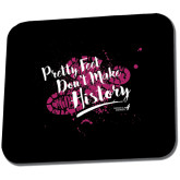 Full Color Mousepad-Pretty Feet Dont Make History - Splatter