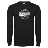 Black Long Sleeve T Shirt-GMAC Baseball Champions 2017
