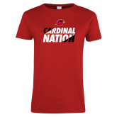 Ladies Red T Shirt-Cardinal Nation