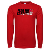 Red Long Sleeve T Shirt-Fear The Cardinals