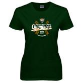 Ladies Dark Green T Shirt-SCIAC Softball Champions