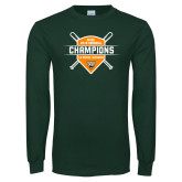 Dark Green Long Sleeve T Shirt-2018 SCIAC Baseball Champions