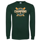 Dark Green Long Sleeve T Shirt-2018 SCIAC Softball Champions