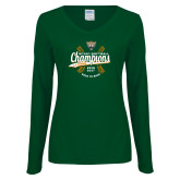 Ladies Dark Green Long Sleeve V Neck T Shirt-SCIAC Softball Champions