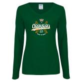 Ladies Dark Green Long Sleeve V Neck T Shirt-SCIAC Softball Champions