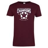 Ladies Maroon T Shirt-Womens Soccer Champions