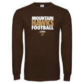 Brown Long Sleeve TShirt-Mountain Hawks Football