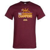 Maroon T Shirt-2018 Mens Basketball Champions - Stacked