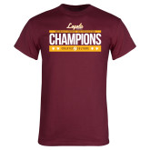 Maroon T Shirt-Underdog Champs