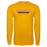 Gold Long Sleeve T Shirt-Ramblers Loyola University