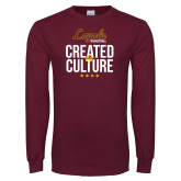 Maroon Long Sleeve T Shirt-Created by Culture